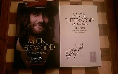 Play on: Now, Then and Fleetwood Mac SIGNED Mick Fleetwood Hardback 2014 1st/1st