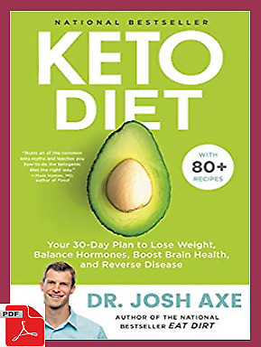 Keto Diet: Your 30-Day Plan to Lose Weight by Dr Josh Axe  ⚡Fast Email Delivery