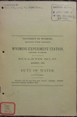 Duty of Water - Wyoming Experiment Station -  University of Wyoming - 1905