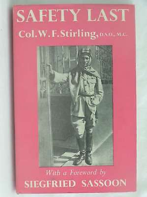 SAFETY LAST., Lt.-Col. W. F. Stirling, Very Good Book