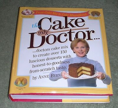THE CAKE MIX DOCTOR by Anne Byrn 1999 HC/DJ ~ 1st Ed 1st Printing ~ MINT + Cover
