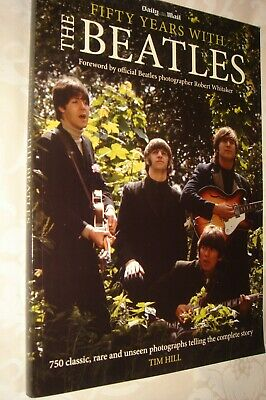"""BEATLES """"50 Years with The Beatles"""" large-format softback book by Tim Hill mint"""