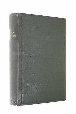 The New Testament of our Lord and Saviour Jesus Christ, Translated out of the ..