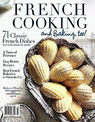 """""""FRENCH COOKING & BAKING TOO"""" Magazine ~ Classic Dishes ~ Bistro Recipes ~ NEW"""