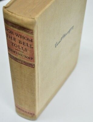 Ernest Hemingway For Whom the Bell Tolls 1940 1st Edition 'A' Scribners