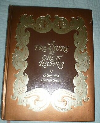A Treasury of Great Recipes Vincent Price and Mary Price 1974 Fine Dining