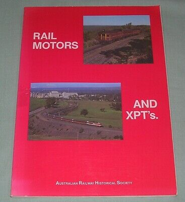 Rail Motors & XPT's, by D Cooke, SC book, G-VG Cond
