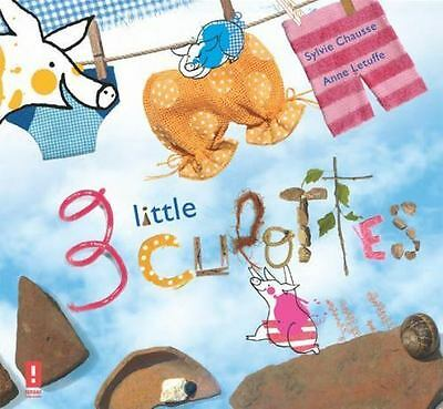 3 Little Culottes by Sylvia Chausse (2015, Picture Book)