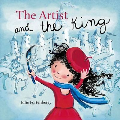 The Artist and the King by Julie Fortenberry HB/DJ