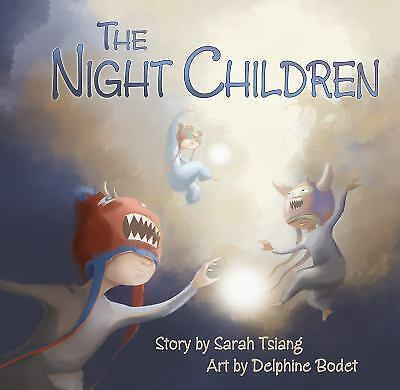 The Night Children by Sarah Tsiang (2011, Picture Book)