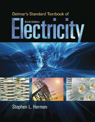 Delmar's Standard Textbook of Electricity, 6 Edition (pdf)