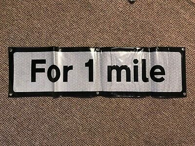 'FOR 1 MILE' SUPPLEMENTARY PLATE ROLL UP ROAD SIGN 920mm x 250mm