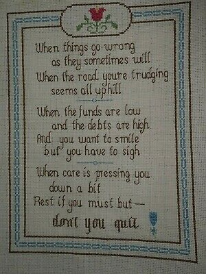 """Vintage Hand Embroidered & Cross stiched Picture 11 x 14 poem """"Don't you Quit"""""""