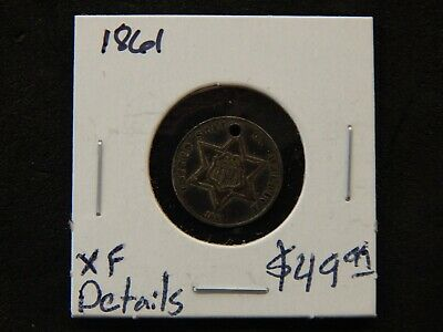 1861 United States 3c Cent Silver Extra Fine Condition - Details - Hole