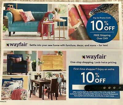 WAYFAIR.COM 10% OFF YOUR ENTIRE PURCHASE Coupon Expires 4/30/19 Fast Ship!