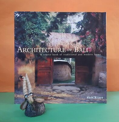 Made Wijaya: Architecture of Bali: A Source Book of Traditional & Modern Forms