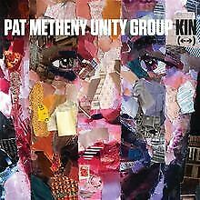 Kin (<-->) de Metheny,Pat Unity Group | CD | état très bon