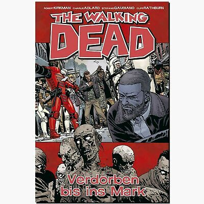 The Walking Dead 31 Verdorben bis ins Mark ZOMBIE COMIC KIRKMAN NEU Untod Horror