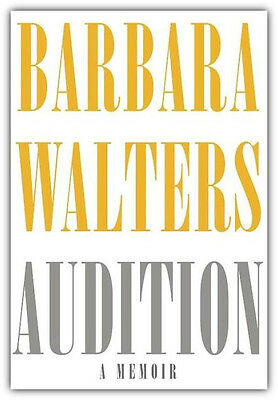 Barbara Walters Autographed Book Audition: A Memoir 1st Edition Hardcover