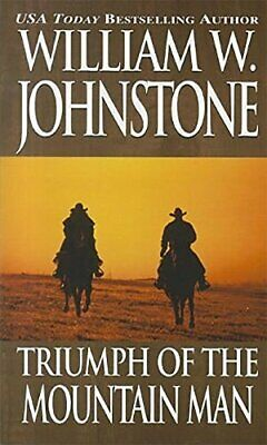 Triumph of the Mountain Man By William W. Johnstone. 9780786031689