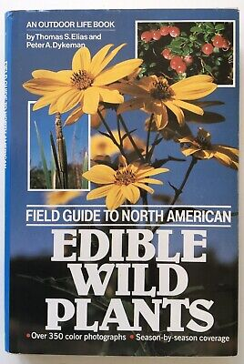 Field Guide to North American Edible Wild Plants. By T S Elias & P A  Dykeman