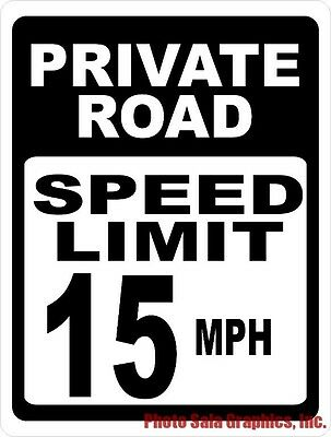 Private Road Speed Limit 15 Mph Sign. Size Options. Help Keep Community Safer