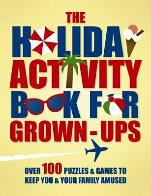 The Holiday Activity Book for Grown-ups (Puzzle & Quiz Books) By Various Author