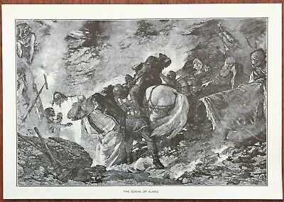 RARE 1882 Steel Engraving The Burial Of Alaric ~ Visigoths Western Roman Empire