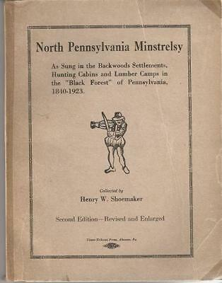 Henry W Pennsylvania / / NORTH PENNSYLVANIA MINSTRELSY As Sung in the Backwoods