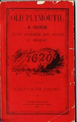 Plymouth Massachusetts / OLD PLYMOUTH Guide to its Localities and Objects 1888