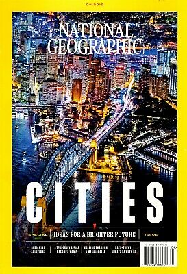 National Geographic Magazine April 2019 Ideas For A Brighter Future CITIES