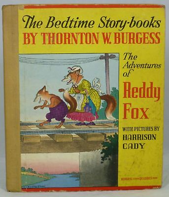 Thornton W. Burgess / Adventures of Reddy Fox The Bedtime Story-Books 1941