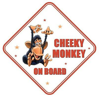 Cheeky Monkey On Board Car Window Sign Non Personalised - Safety