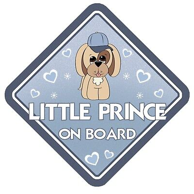 Puppy Dog Little Prince Non Personalised Car Window Sign - Baby On Board