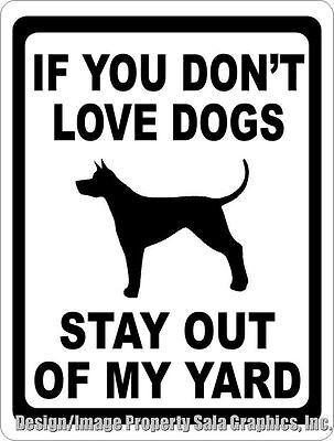 If You Don't Love Dogs Stay Out of Yard Sign. Size Options. Dog Security Decor