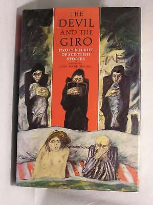 The Devil and the Giro: Two Centuries of Scottish Stories, , Excellent Book