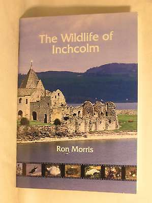 The Wildlife of Inchcolm: A Comprehensive Record of the Birds, Mammals and Plant