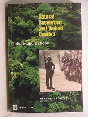 Natural Resources and Violent Conflict: Options and Actions, , Excellent Book