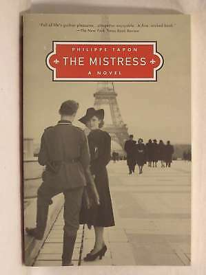 The Mistress, Tapon, Philippe, Very Good Book
