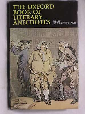 The Oxford Book of Literary Anecdotes, , Excellent Book