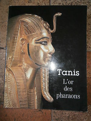 Tanis L'or Des Pharaons - Catalogue Expo 1987 - 104 Illustrations