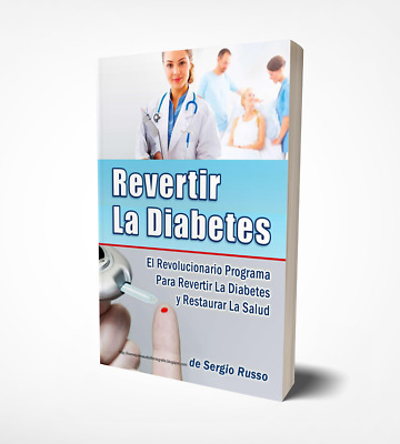 Revertir La Diabetes por Sergio Russo EBOOK Libro Digital PDF Free Shipping