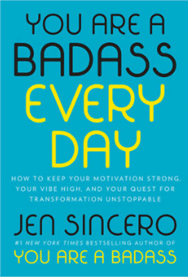 EBOOK You Are a Badass Every Day by Jen Sincero PDF  EPUB  MOBI
