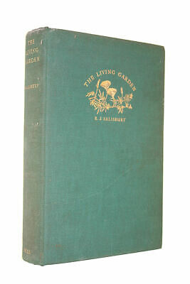 THE LIVING GARDEN OR THE HOW AND WHY OF GARDEN LIFE. by Salisbury, E. J.
