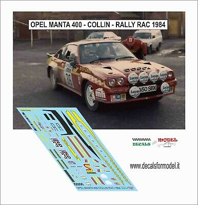 Decals 1/43 Opel Manta 400 Collins Rally Rac 1984