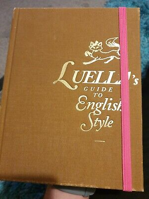 Luella's Guide to English Style by Luella Bartley (Hardback, 2010)