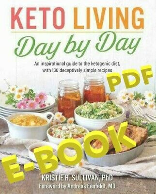 Keto Living Day by Day: An Inspirational Guide to the Ketogenic Diet  [ E-ß00K ]