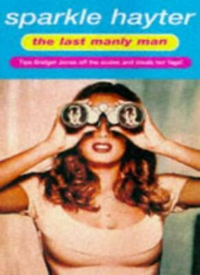 The Last Manly Man: A Robin Hudson Mystery By Sparkle Hayter. 9781901982343
