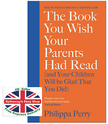 The Book You Wish Your Parents Had Read - Philippa Perry HARDCOVER *BRAND NEW*