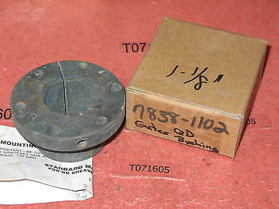 "GATES 7838-1102 QD bushing 1-1/8"" adapter, sheive pulley NOS slightly oxidized"